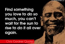 Chris Gardner Quotes On Chasing Goal Every Morning