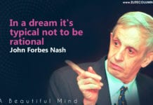John Nash Quotes On Dream And Being Rational