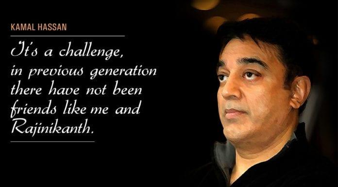 Kamal Hassan Quotes Friendship With Superstar Rajinikanth