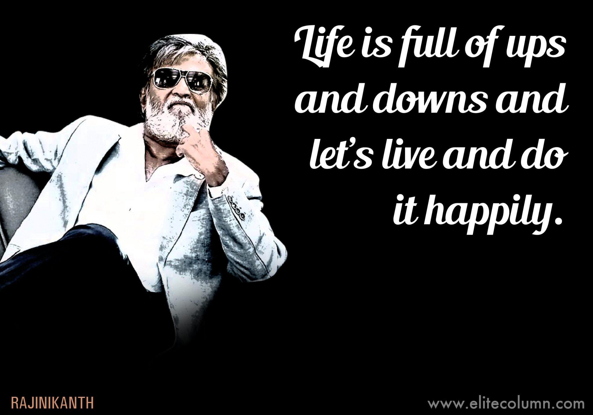 12 Incredible Superstar Rajinikanth Quotes