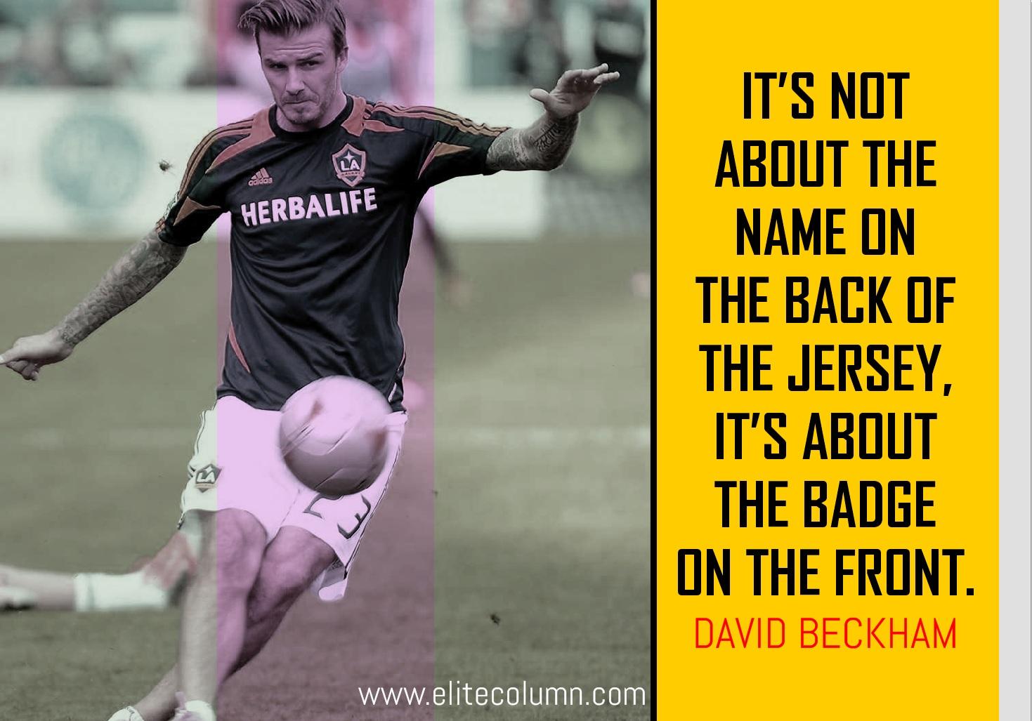 David Beckham Quotes 9 | EliteColumn