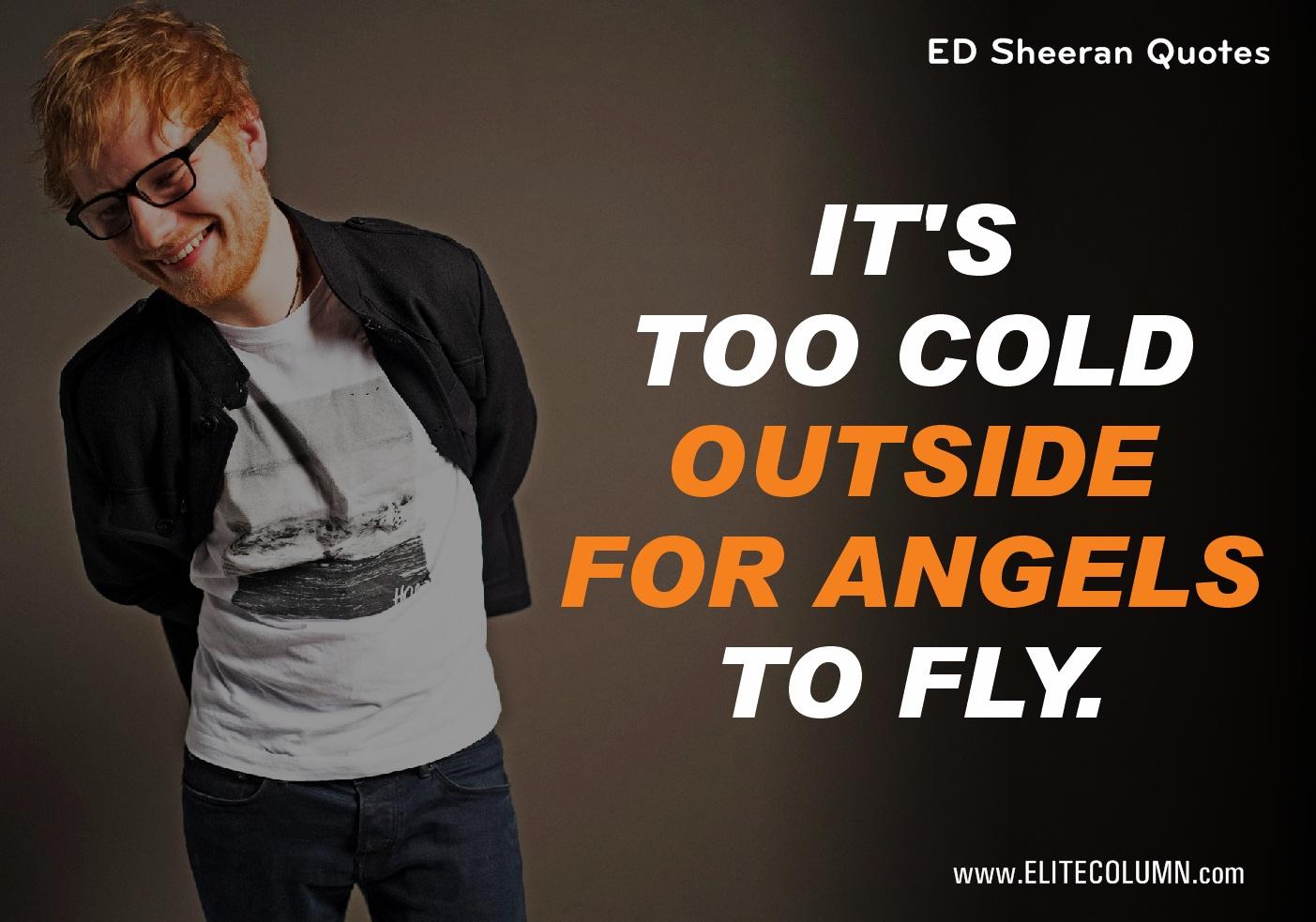 Ed Sheeran Quotes (4)