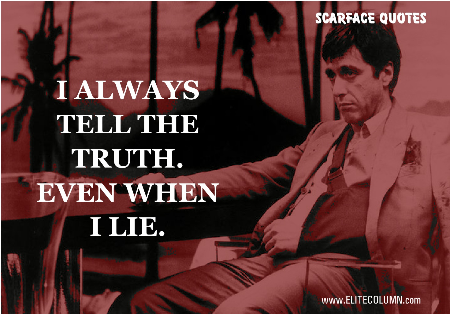 With The Right Woman Scarface Quote: 14 Best Scarface Quotes Only For 18 Years Old And Above