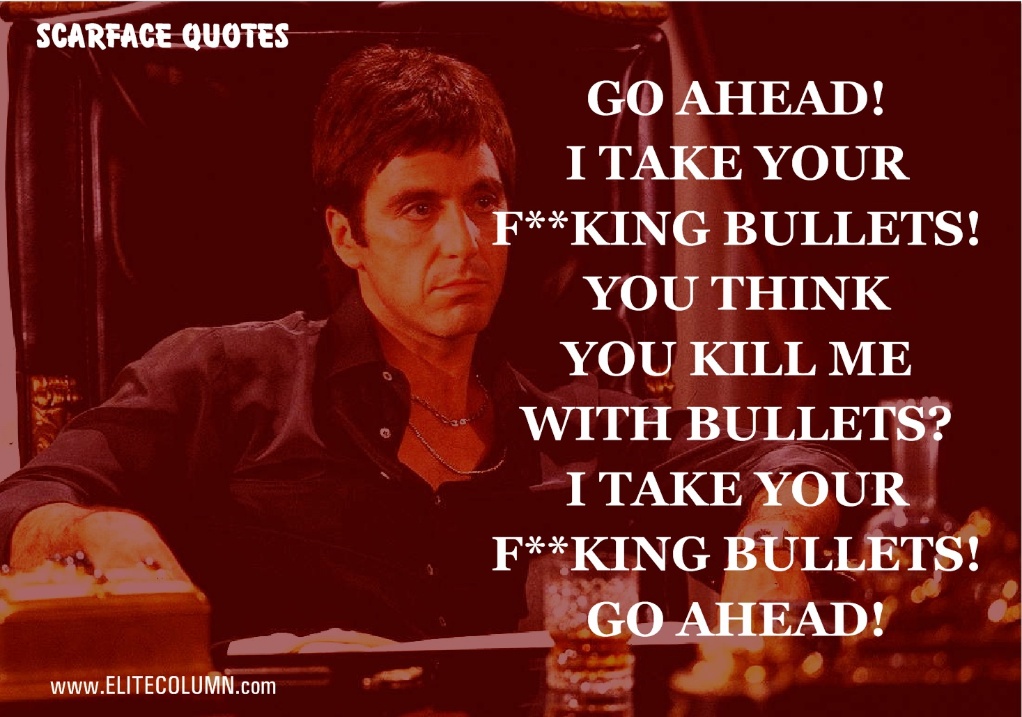 Scarface Quotes (9)