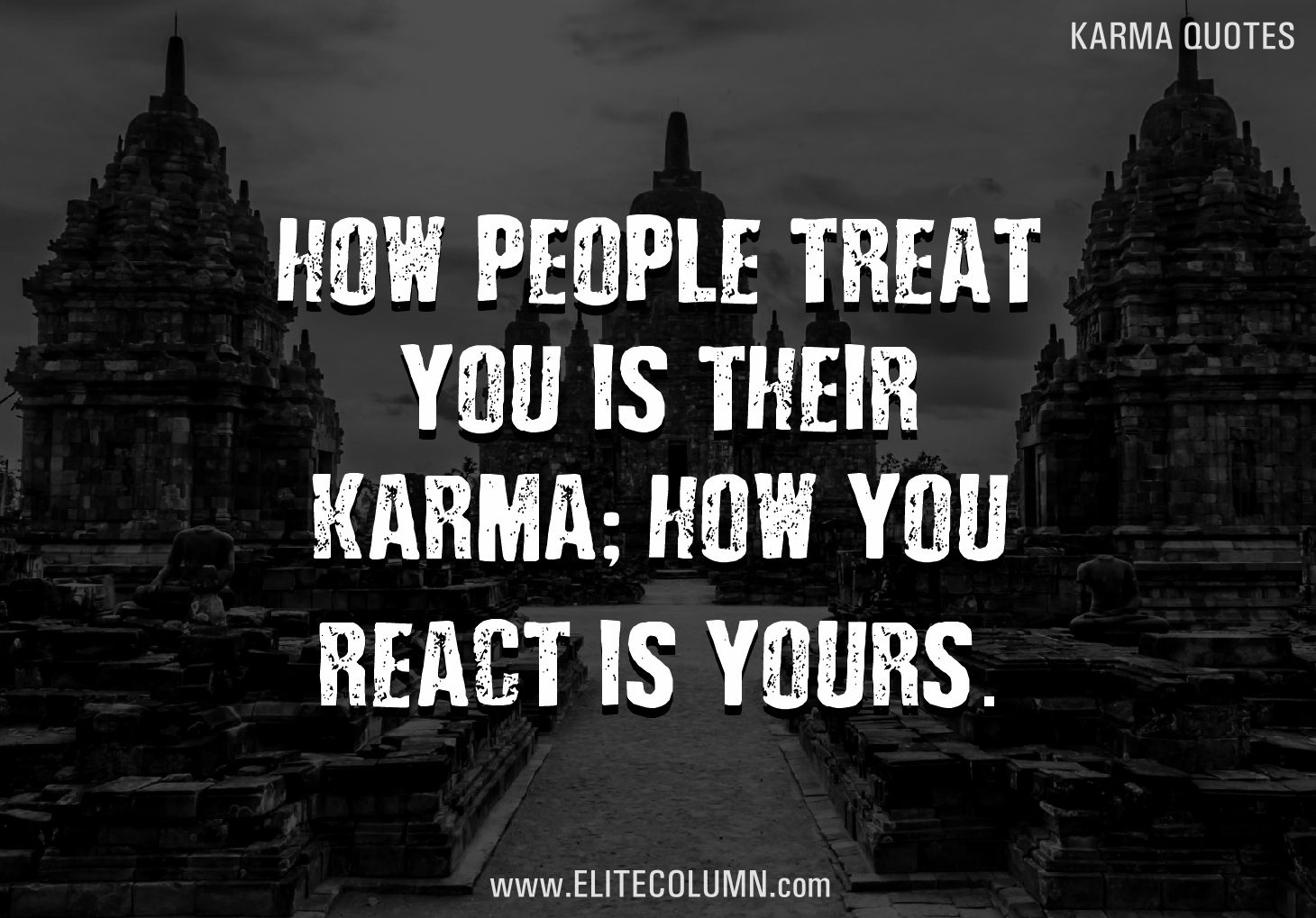 Karma Quotes Sayings: 12 Karma Quotes So Relevant To 21st Century Life