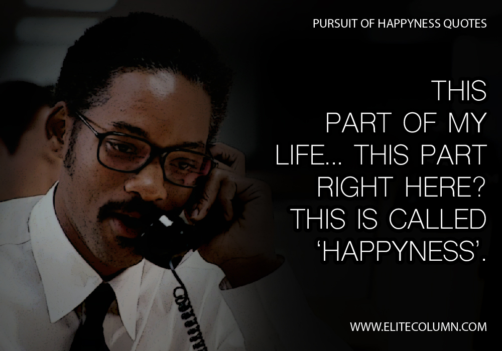 Pursuit of Happyness Quotes (2)