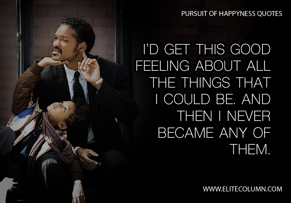 Pursuit Of Happyness Quotes 9