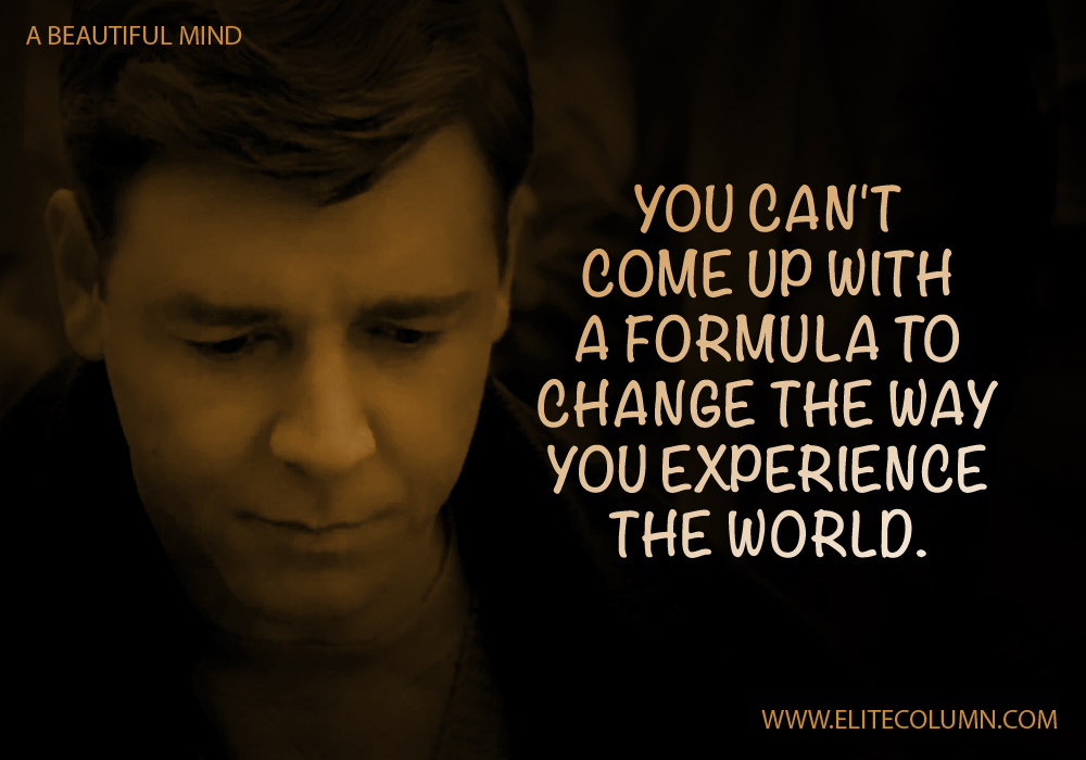 A Beautiful Mind Movie Quotes (9)