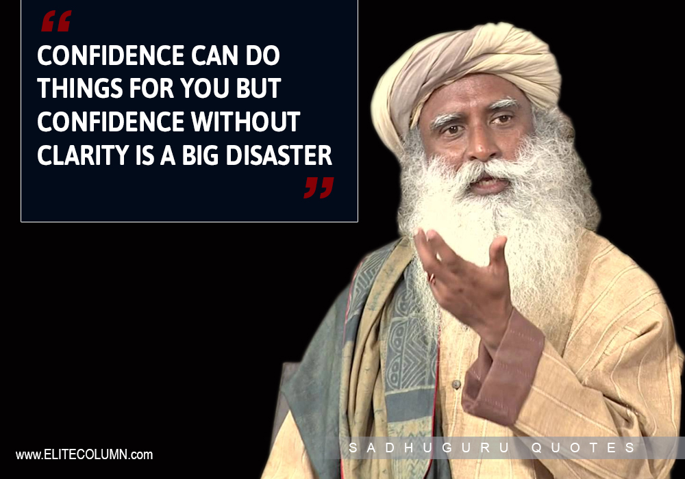 12 Best Life Quotes From Sadhguru Jaggi Vasudev | EliteColumn