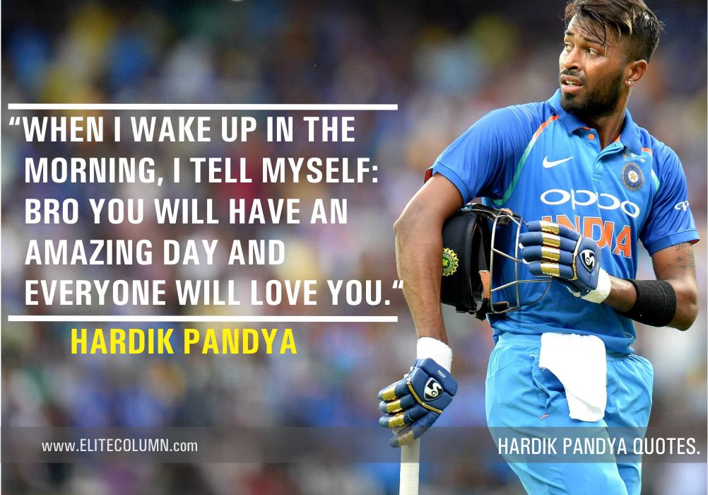 Hardik Pandya Quotes (2)