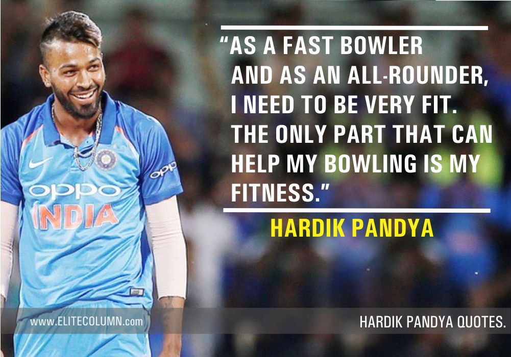Hardik Pandya Quotes (4)