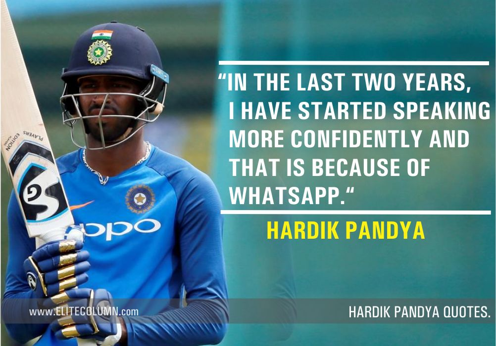 Hardik Pandya Quotes (5)
