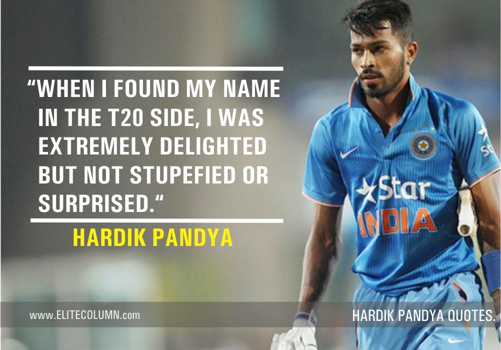 Hardik Pandya Quotes (6)