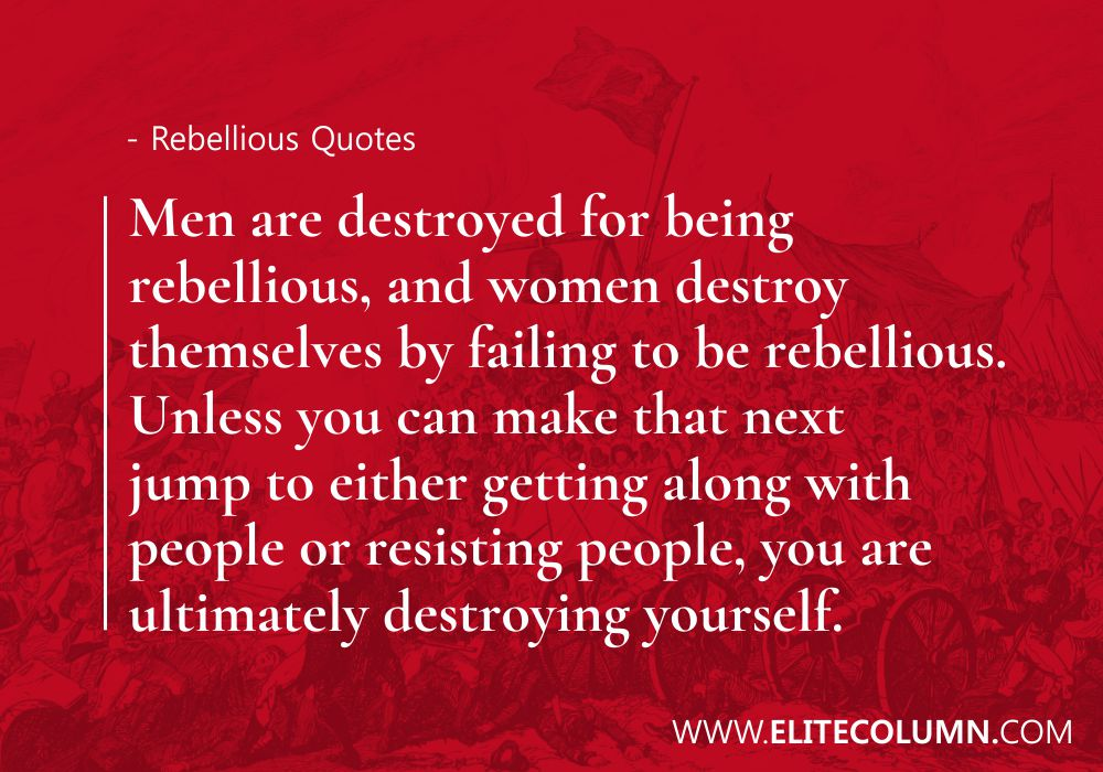 Rebellious Quotes (4)