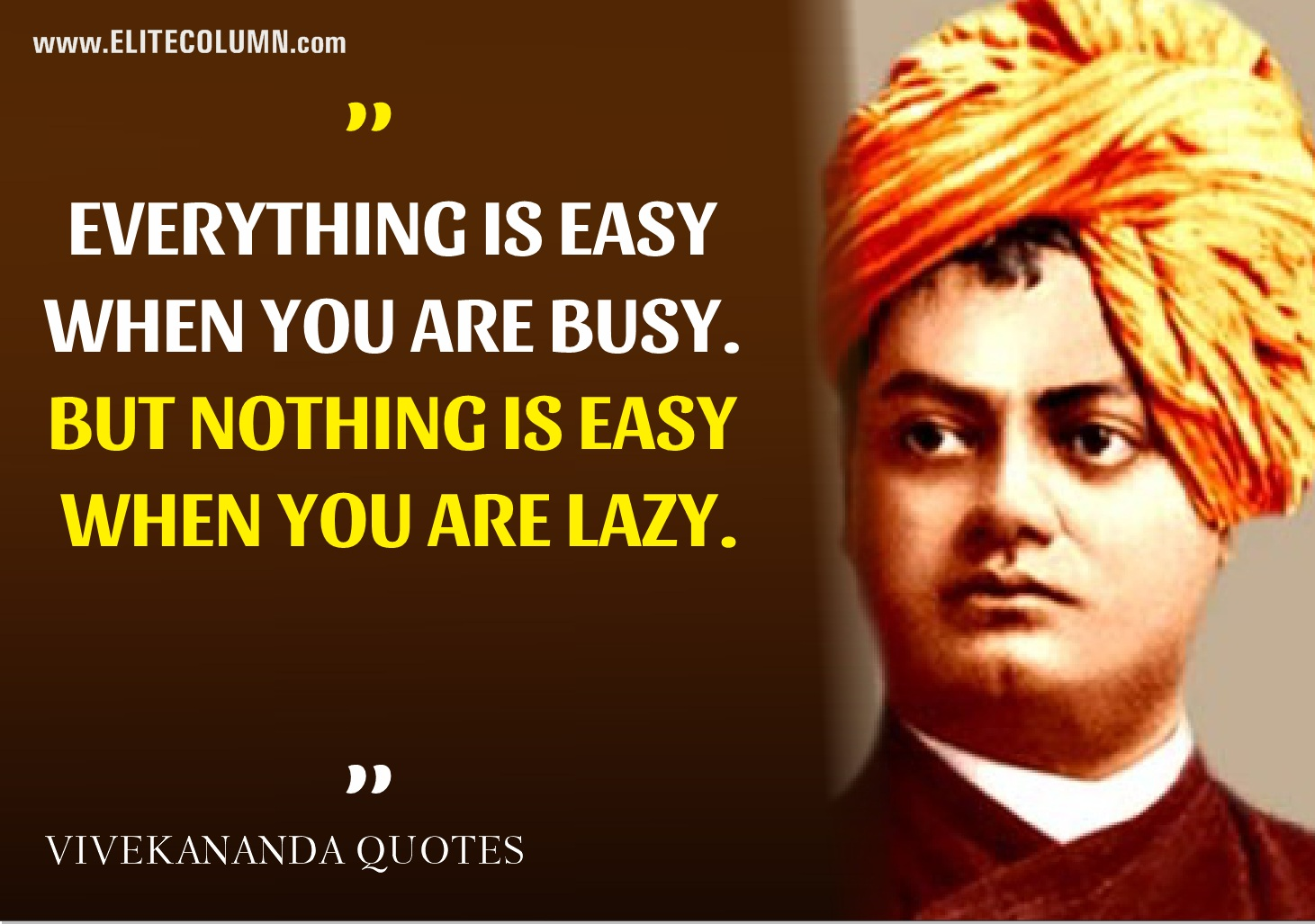 Quotes Vivekananda Amusing 10 Swami Vivekananda Quotes Which Are Still Relevant  Elitecolumn