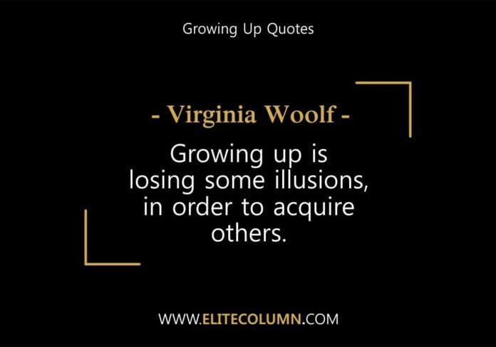 Growing Up Quotes (4)