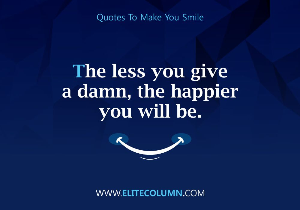 Quotes That Will Make You Smile (10)