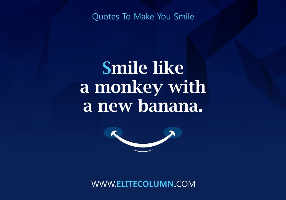 Quotes That Will Make You Smile (11)