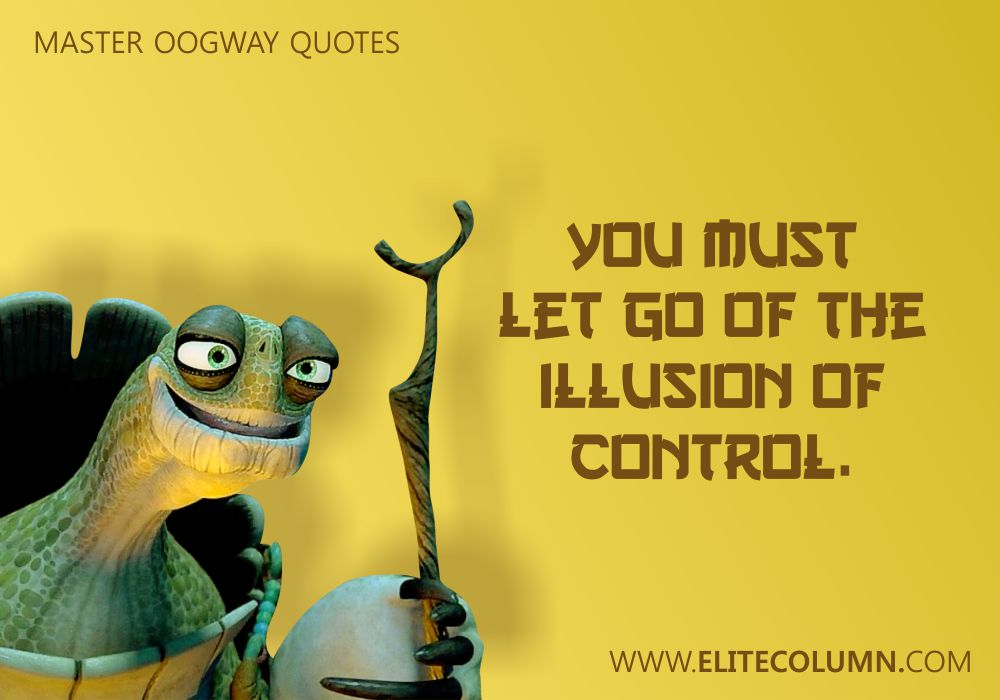 Master Oogway Quotes (6)