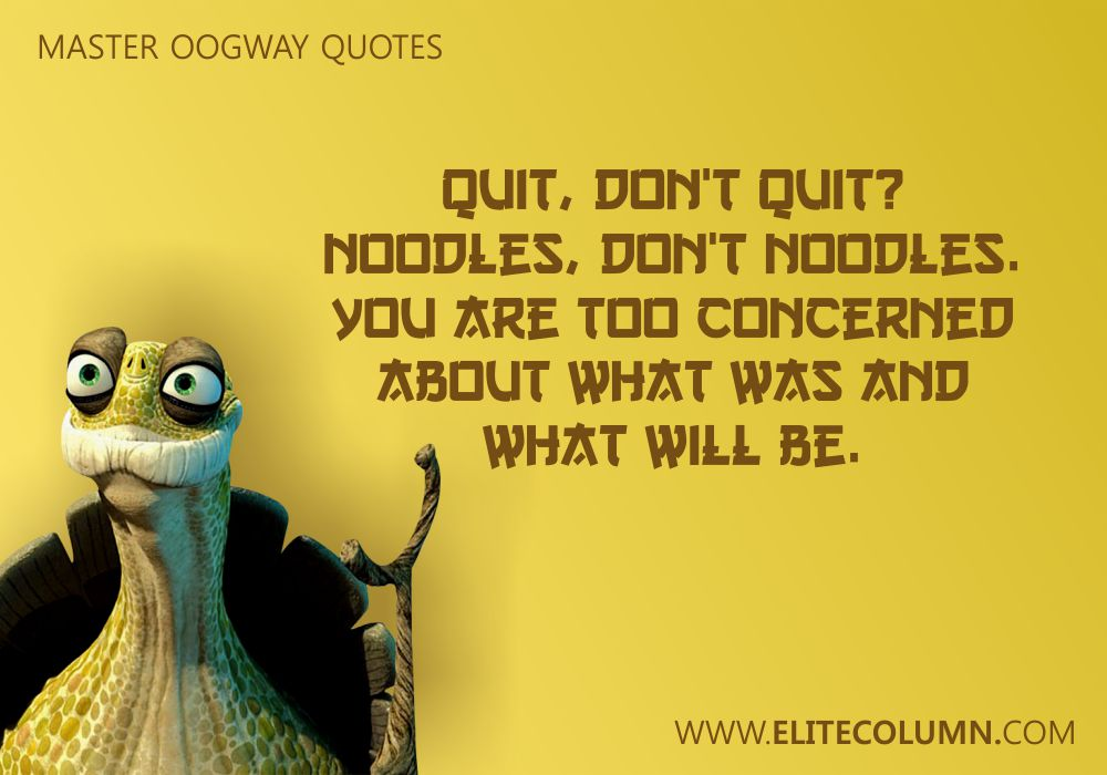 Master Oogway Quotes (9)