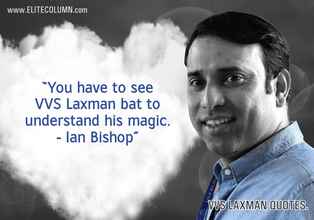 VVS Laxman Quotes (10)