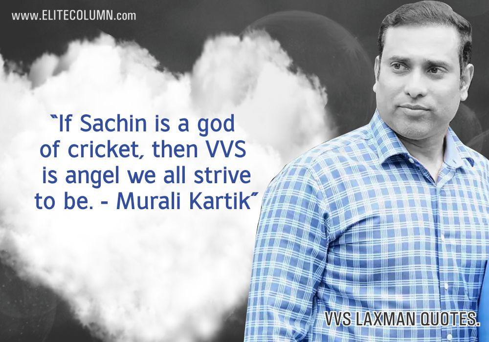 VVS Laxman Quotes (6)