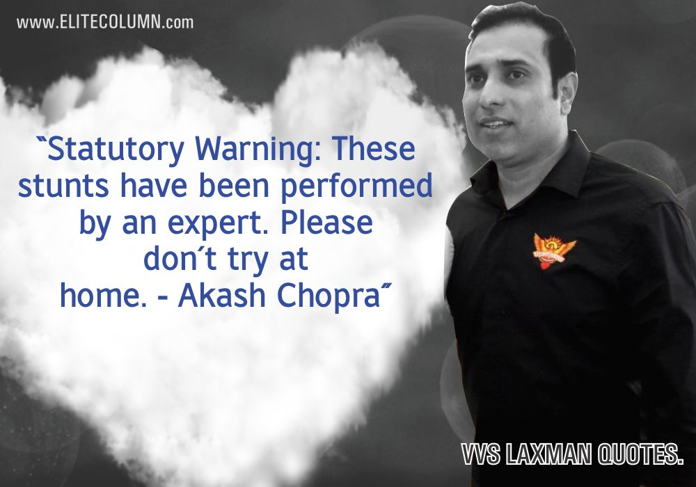 VVS Laxman Quotes (8)