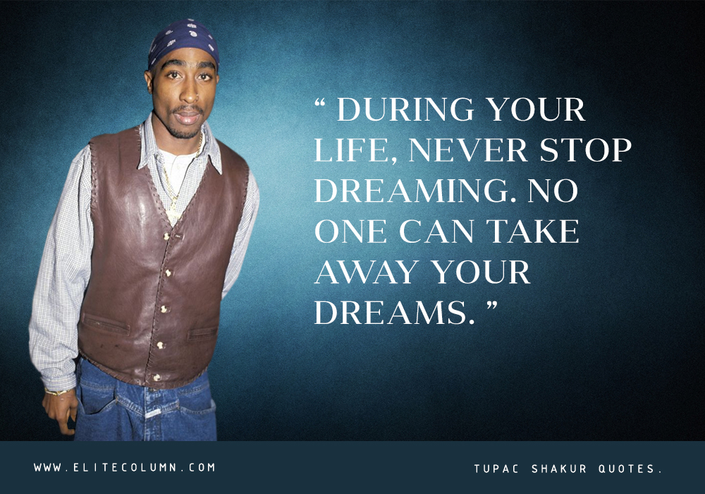 Tupac Shakur Quotes (1)