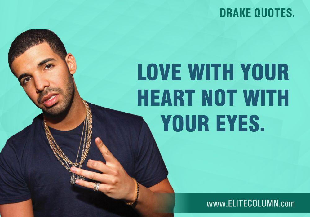 Drake Quotes (10)
