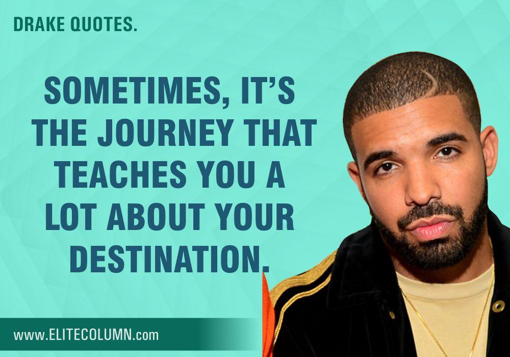 Drake Quotes (2)