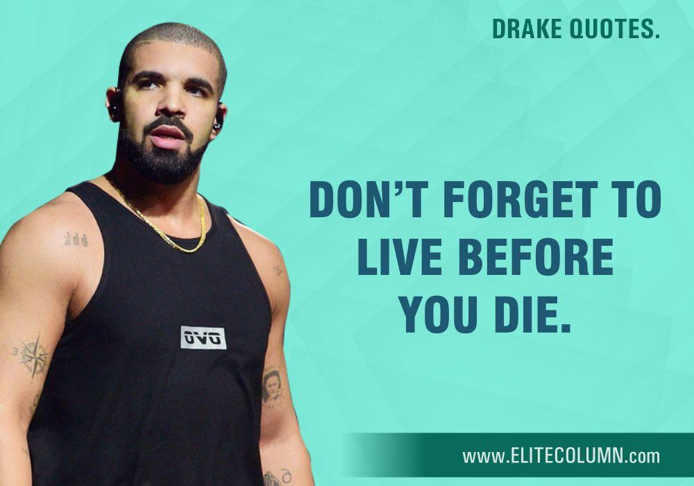 Drake Quotes (6)