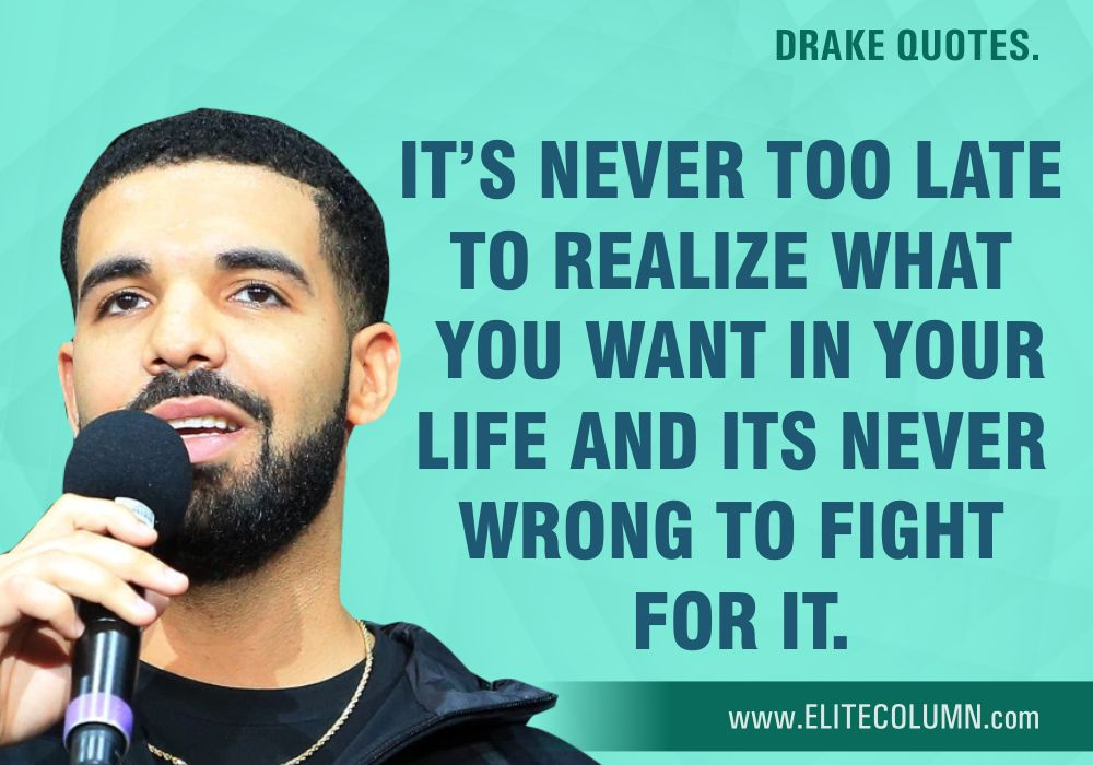Drake Quotes (9)