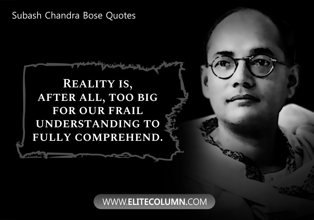 Subash Chandra Bose Quotes (3)
