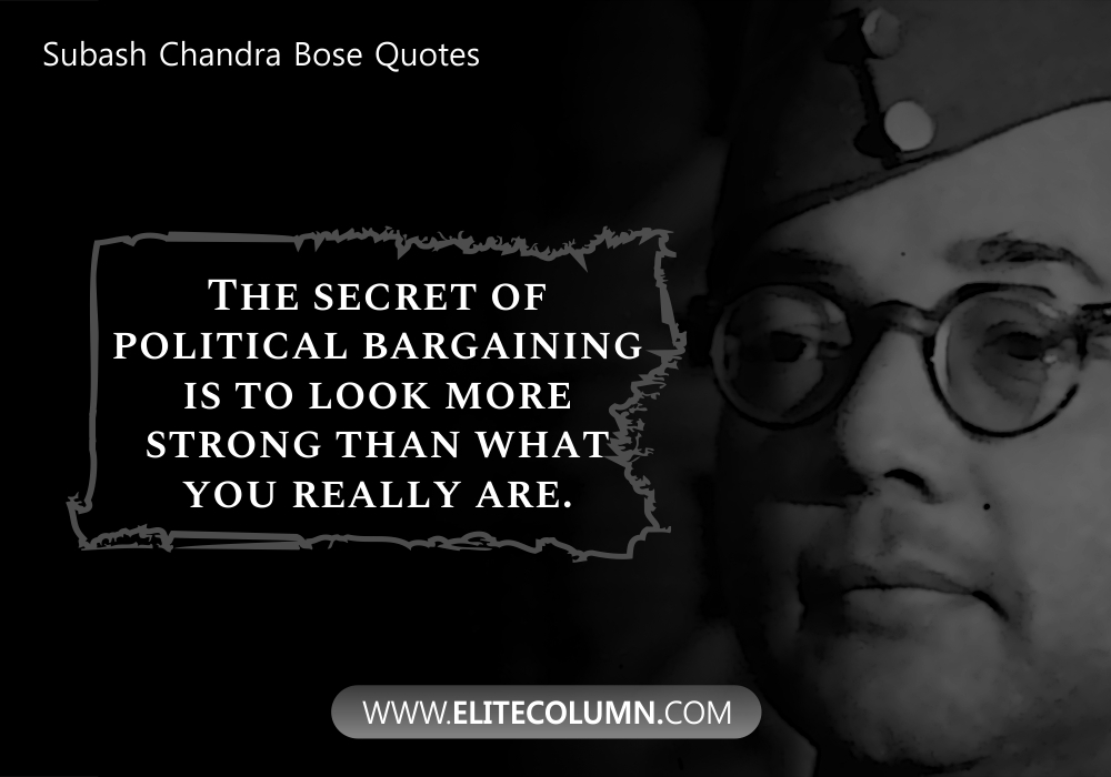 Subash Chandra Bose Quotes (8)