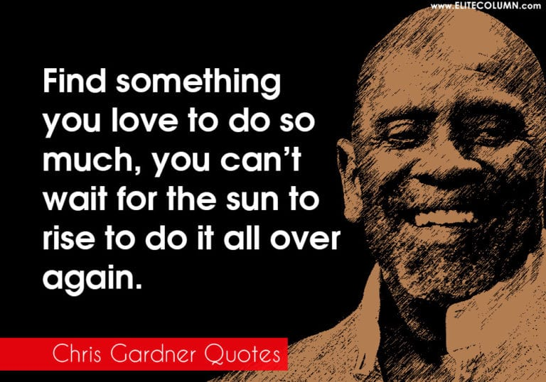 48 Chris Gardner Quotes That Will Motivate You