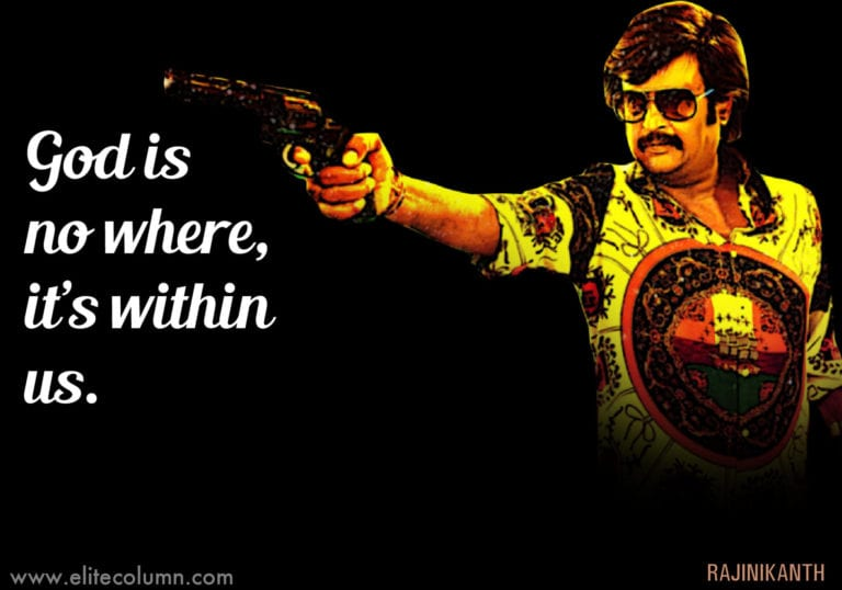 20 Rajinikanth Quotes That Will Inspire You