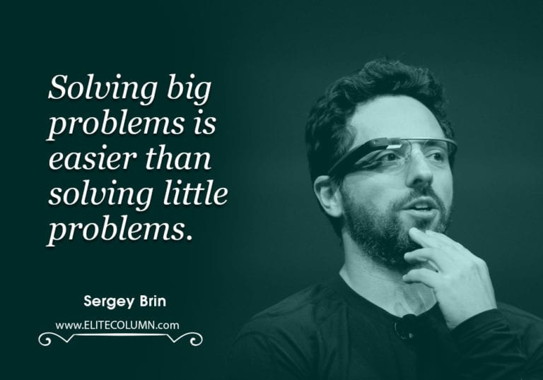 43 Sergey Brin Quotes That Will Motivate You