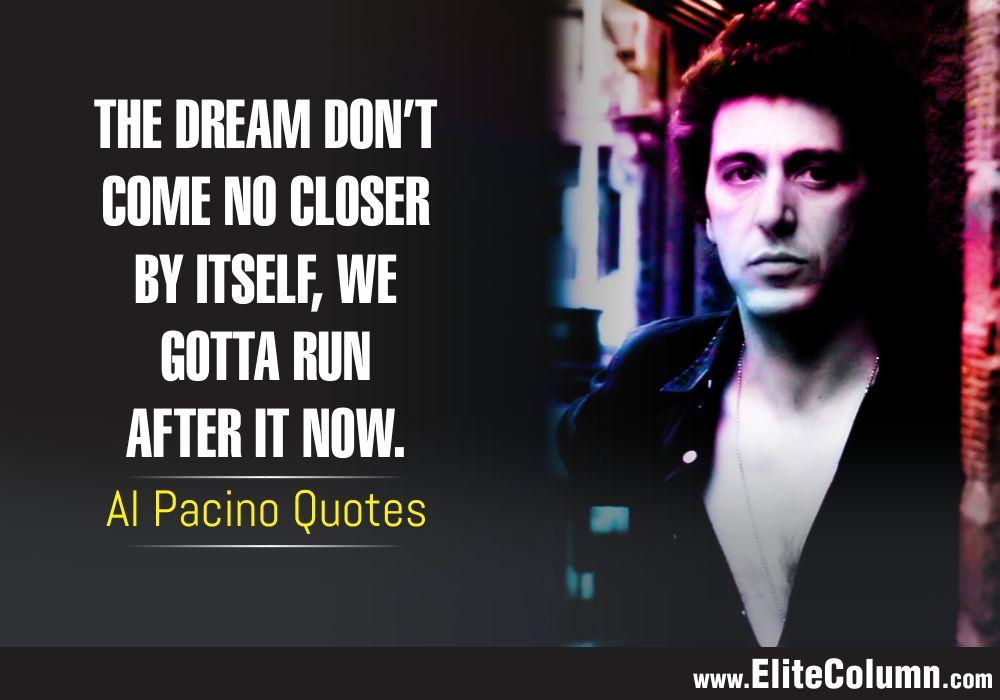 Al Pacino Quotes (10)