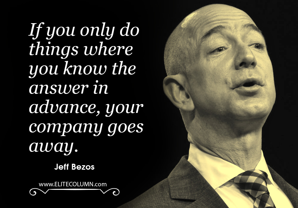 10 Splendid Jeff Bezos Quotes Elitecolumn