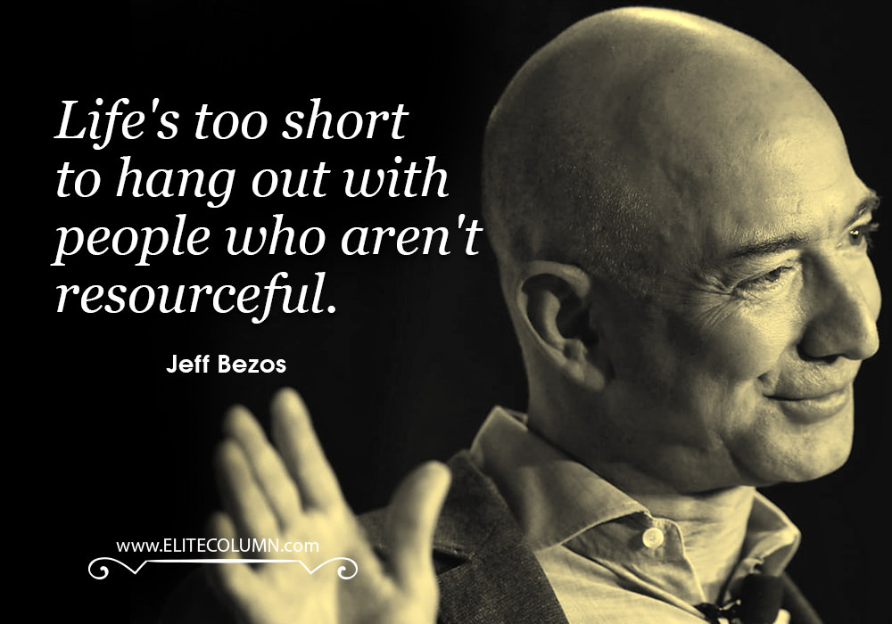 10 Splendid Jeff Bezos Quotes | EliteColumn