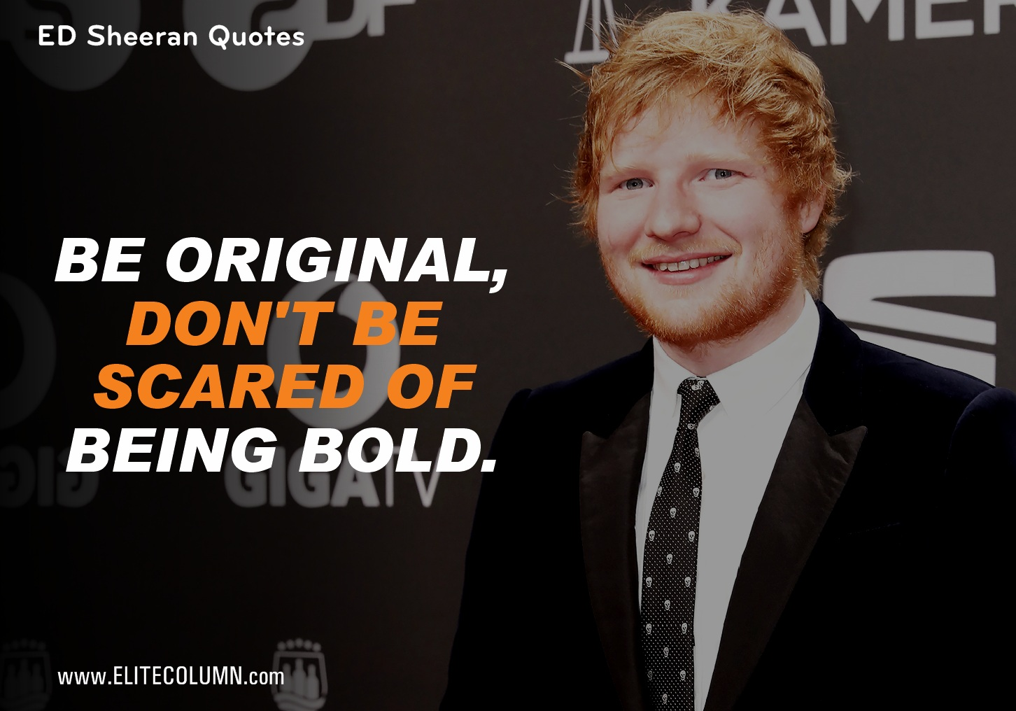 Ed Sheeran Quotes (9)