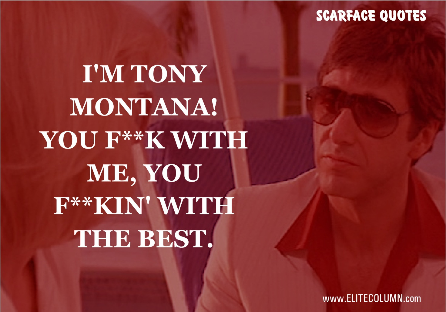 Scarface Quotes (3)