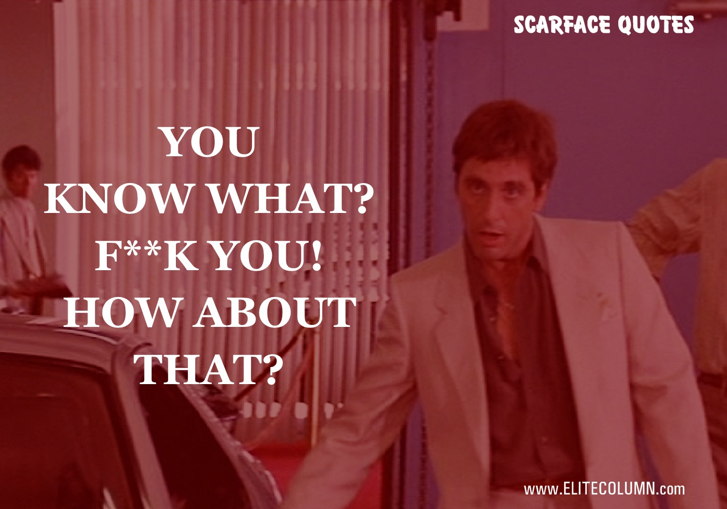Scarface Quotes (6)
