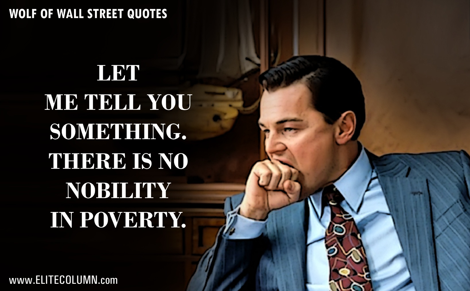 The Wolf Of Wall Street Quotes (10)