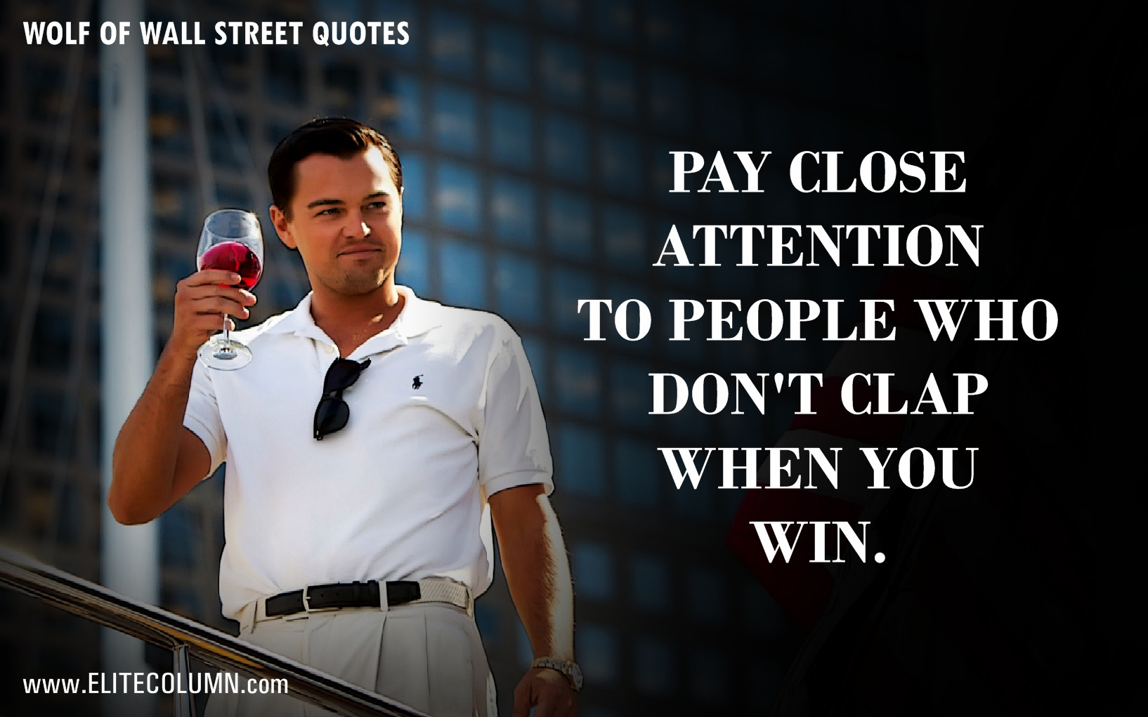 The Wolf Of Wall Street Quotes (12)