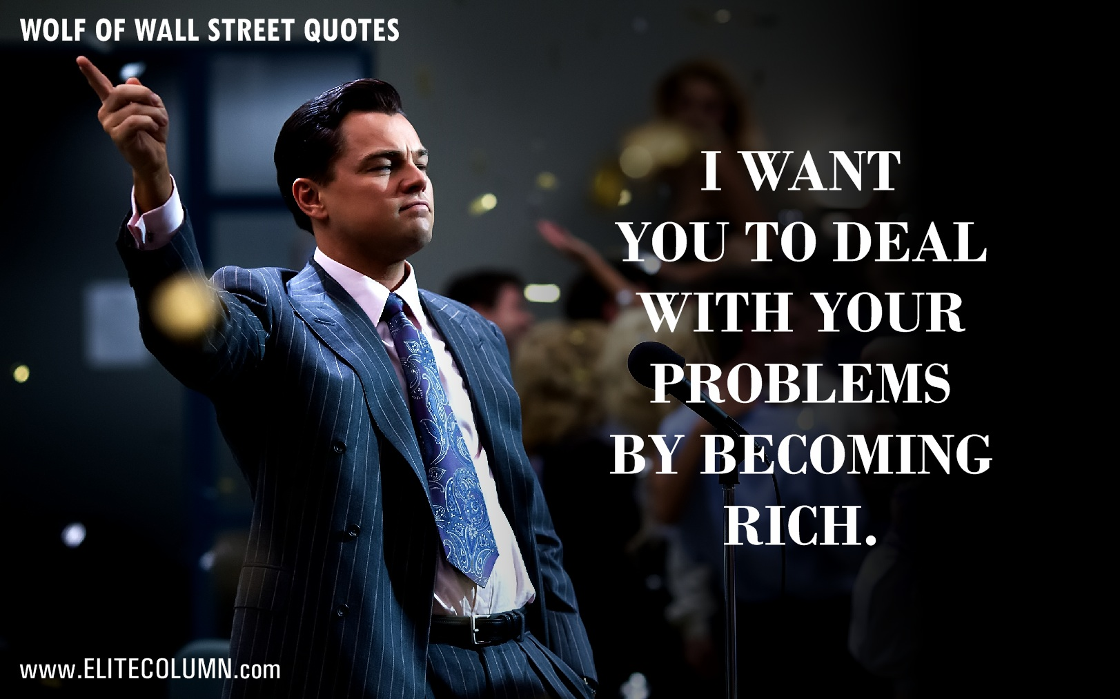The Wolf Of Wall Street Quotes (2)