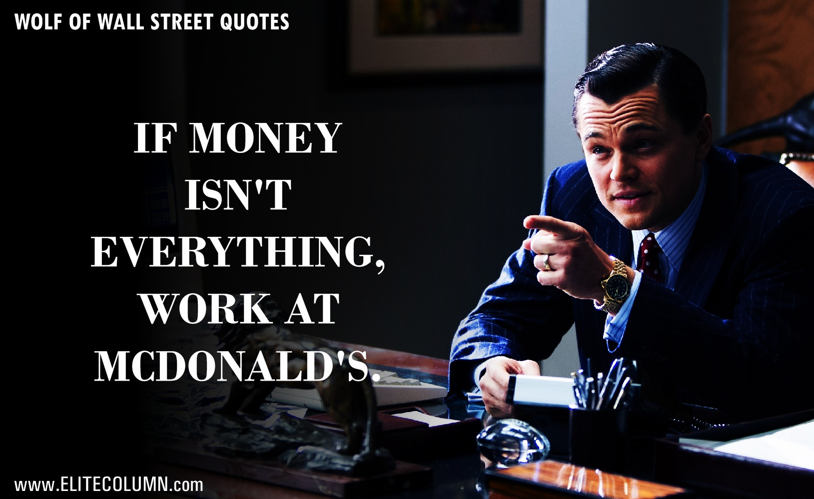 The Wolf Of Wall Street Quotes (3)