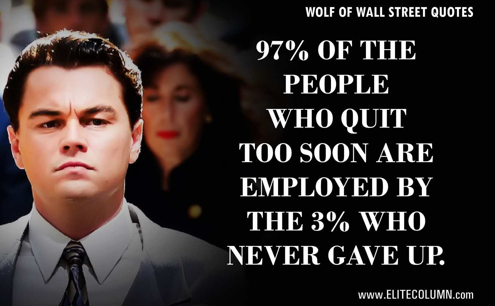 The Wolf Of Wall Street Quotes (5)