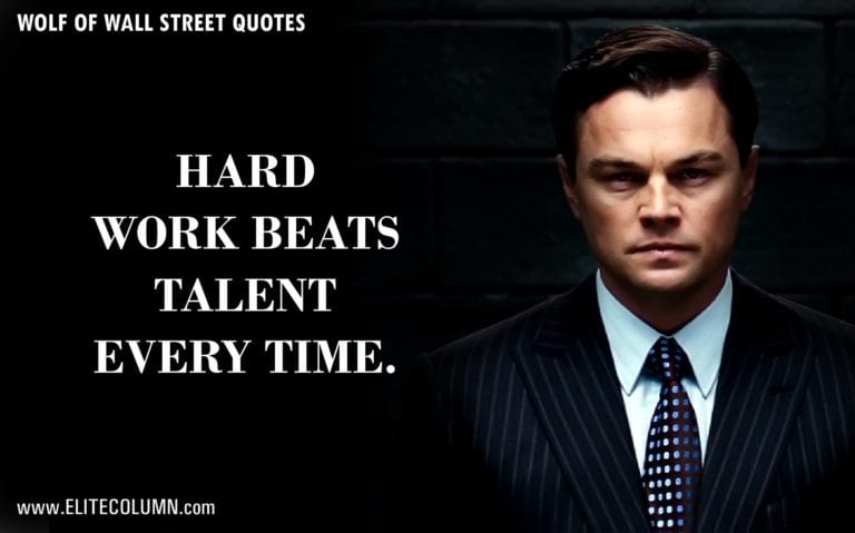 61 The Wolf Of Wall Street Quotes That Will Make You Rich