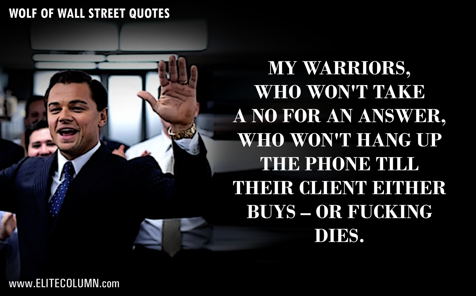 The Wolf Of Wall Street Quotes (8)